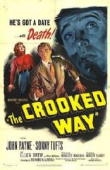 The Crooked Way 1949 DVD - John Payne / Sonny Tufts